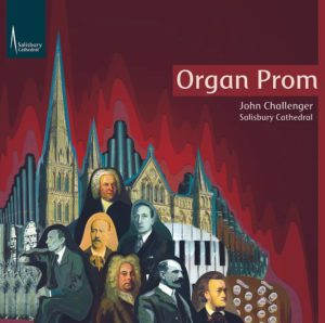 Organ Prom – John Challenger – Salisbury Cathedral