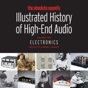 History of High End Audio – Electronics Vol. 2