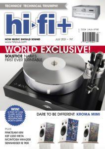 HI-FI+ ISSUE 197: JULY 2021